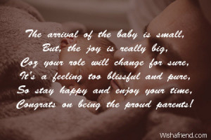 The arrival of the baby is small,