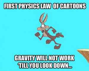 ... 300 days ago http meme lol com funny funny 2014 law of cartoon physics