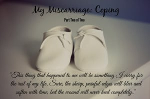 ... of Amanda's touching story and thoughts regarding her miscarriage