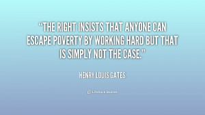 The Right insists that anyone can escape poverty by working hard but ...