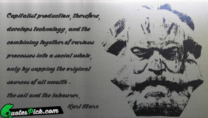 Capitalist Production Quote by Karl Marx @ Quotespick.com