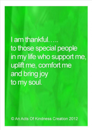 Am Thankful To Those Special People In My Life Who Support Me ...