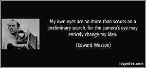 More Edward Weston Quotes