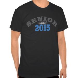 Senior Class of 2015 Tee Shirt