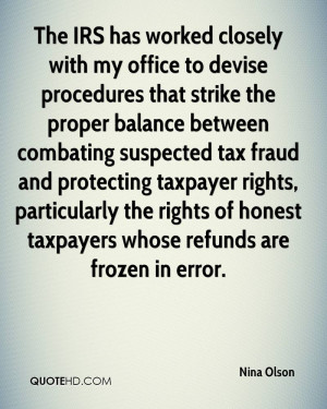 nina-olson-quote-the-irs-has-worked-closely-with-my-office-to-devise ...