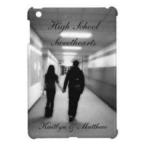High School Sweetheart Quotes High school sweethearts ipad