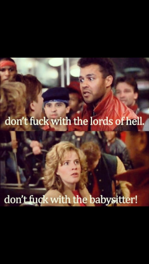 Adventures in Babysitting-- saw it in the theater when I was 10. Life ...