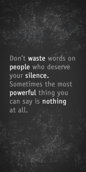 Don't waste quotes people truth inspirational waste say wisdom words ...
