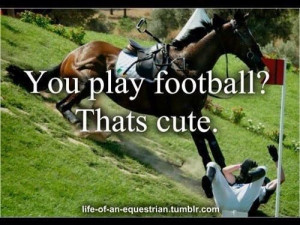 ... Horseback Riding, Football Players, Horses, Hors Quotes, Funny Hors