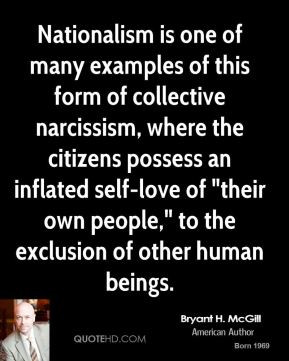 is one of many examples of this form of collective narcissism ...