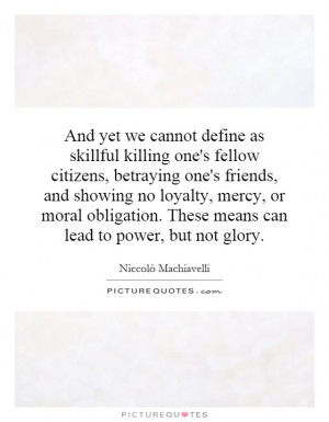 And yet we cannot define as skillful killing one's fellow citizens ...