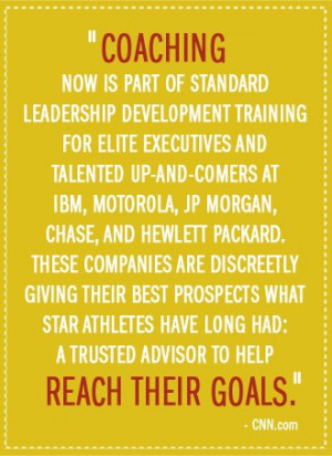 Coaching... if Executives need it to perform at their best, the rest ...