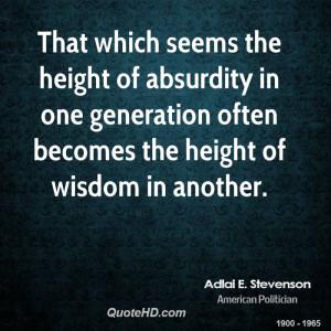 Adlai E. Stevenson Wisdom Quotes