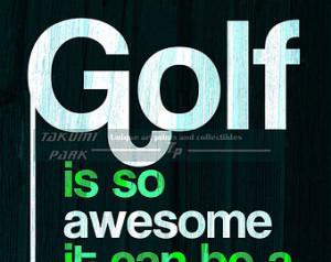Golf Quote Print, Home Wall Art, De n Art, Golf Decor, Quote Poster ...