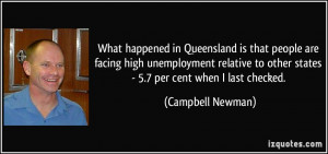 More Campbell Newman Quotes