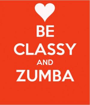 Motivational Zumba Quotes Zumba classy - copy.jpg