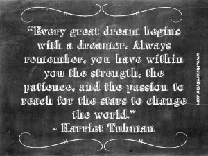 harriet tubman quotes about dreams