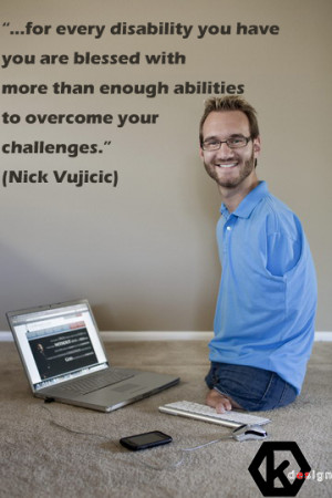 Nick Vujicic Quotes Wallpapers Nick vujicic by kecarseng