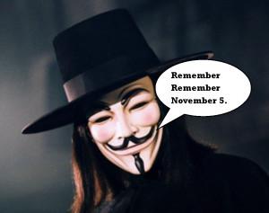 """Remember Remember November 5"""" -V For Vendetta"""