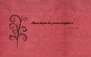 absence-sharpens-love-presence-strengthens-it-1920x1200-love-quote ...