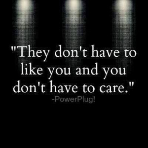 Don't have to care