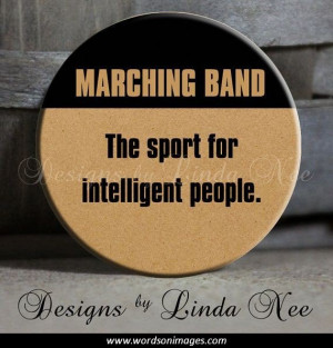 Marching band quotes