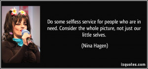 Do some selfless service for people who are in need. Consider the ...