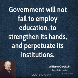 William Godwin Government Quotes