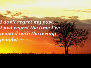 don't regret my past