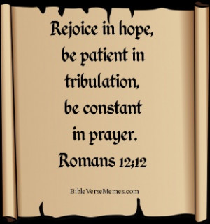 ... - Romans 12:12 #bibleverses #bible verse #bible #quote #quotes ...