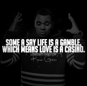 Kevin Gates Love Quotes : kevin gates hater quotes kevin gates quotes and sayings kevin gates ...