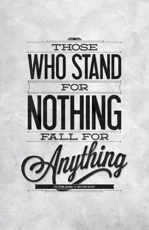 Stand up for what you believe despite…