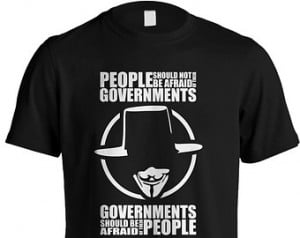 ... People Should Not Be Afraid of Their Governments Quote Movie T-shirt