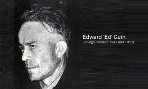 Edward Gein (Killings between 1947 and 1957)