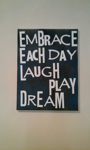 16 X 20 Quote On Canvas Embrace Each Day by HippieSwankBoutique, $32 ...