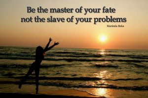 Success quotes – be the master of your fate