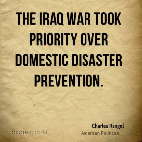 charles b rangel quotes the iraq war took priority over domestic ...