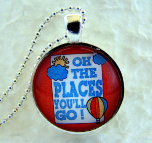 Oh the Places You'll Go DR. SEUSS QUOTE pendant necklace with chain ...