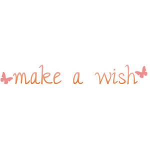 Make a Wish Quote || By Jay-to-the-Kay