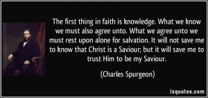 ... but it will save me to trust Him to be my Saviour. - Charles Spurgeon
