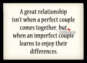 Relationship Isn't When A Perfect Couple Comes Together, Couple ...
