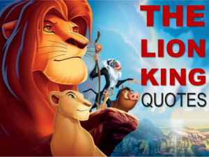 Quotes From The Lion King!!!