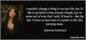 More Gemma Arterton Quotes