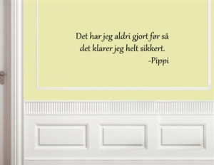 Vinyl Wall words quotes and sayings Norwegian Decal.. Det har jeg ...