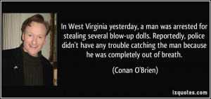 More Conan O'Brien Quotes