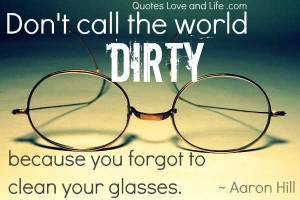 Dirty quotes about life