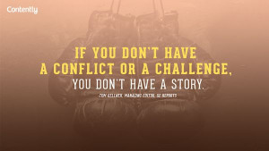... don t have a story quote via contently com # contentmarketing # quote