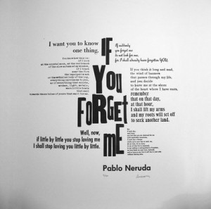 Pablo Neruda: If You Forget Me poem. Antique wood and metal type