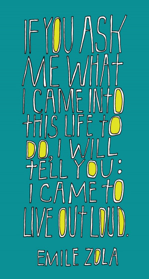 live out loud. lettering by lisa congdon.
