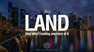 ... Mark Twain Quotes on Real Estate Investing and Property Investment